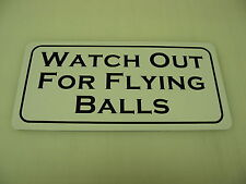 Vintage WATCH OUT FOR FLYING BALLS Metal Sign 6x12