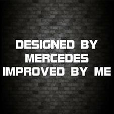 DESIGNED BY MERCEDES STICKER Funny Car Van JDM Window Bumper Novelty Vinyl Decal