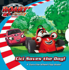 Roary the Racing Car - Cici Saves the Day: Lift-the-Flap Turn-the-Wheel Board Bo