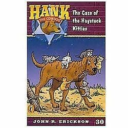 The Case Of The Haystack Kitties (hank The Cowdog): By John R. Erickson