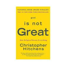 God Is Not Great by Christopher Hitchens (author)