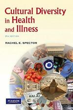 Cultural Diversity in Health and Illness by Rachel E. Spector (2008, Paperback)