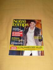NOTRE TEMPS N°518 Février 2013