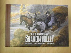 The Guns of Shadow Valley    Dark Horse     2014    First Print    Sketch Inside