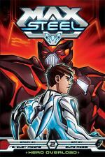 Max Steel: Hero Overload by Brian Smith; B. Clay Moore