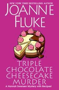 Triple Chocolate Cheesecake Murder by J. Fluke Hardcover