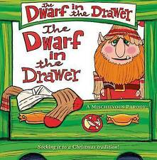 The Dwarf in the Drawer: A Mischievous Parody by L Van King (Mixed media product, 2014)