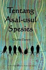 Tentang Asal-Usul Spesies : On the Origin of Species (Indonesian Edition) by...