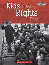Kids Have Rights Too! (Shockwave: Social Studies)