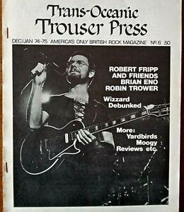 Trouser Press - Issue 6 1974. US Rock Fanzine. Minty. Robert Fripp Brian Eno etc