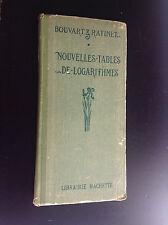Nouvelles tables logarithmes Bouvart et Ratinet Hachette
