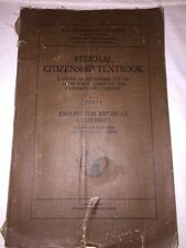 Vintage FEDERAL CITIZENSHIP TEXTBOOK 1922 PART 1 ENGLISH US DEPT OF LABOR