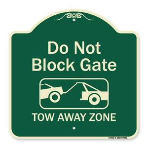 Designer Series - Do Not Block Gate Tow-away Zone With Graphic