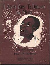 I Ain't Goin to Dream No More 1911 Large Format Sheet Music