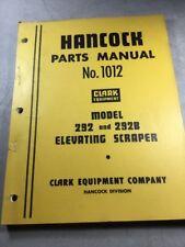 Hancock-Clark 292 And 292B Scraper Parts Manual