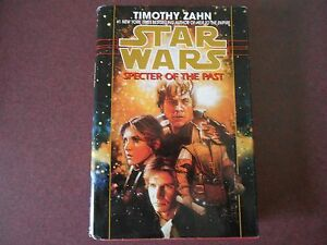 STAR WARS - SPECTER OF THE PAST BY TIMOTHY ZAHN - 1997