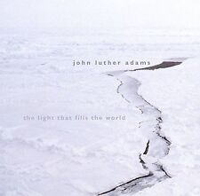 John Luther Adams: The Light that Fills the World by John Luther Adams (CD, Nov-