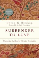 Surrender to Love : Discovering the Heart of Christian Spirituality, Paperbac...