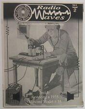 1997 Radio Waves Vol. 5 No. 2 - Canadian Vintage Radio Society Magazine