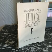 Fernand Senez Cargador Ángel Disuasivo Ante Ediciones Isla N º 113 Firmada Poema