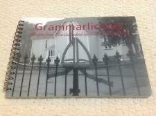 Grammarlicious - Recipes from The Cathedral Grammar School family Book cook