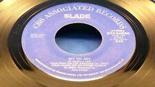 SLADE - My Oh My / High And Dry - 1983 VG+ Canada Pressing 45