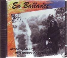 "Michael MARCHE & Jalomanga ""En ballades"" (CD) NEW"