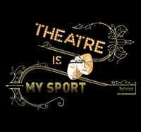 Theatre Is My Sport Shirt Theater Gifts & Musical Dramas - Bella Canvas T-Shirt