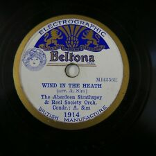 78rpm ABERDEEN STRATHSPEY & REEL SOC wind in the heath / laverocks nest A SIM
