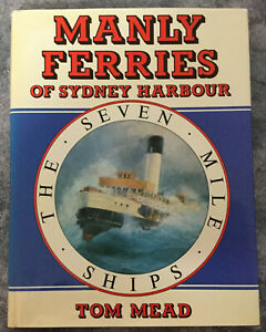 Manly Ferries Of Sydney Harbour - Tom Mead - Hardcover Book