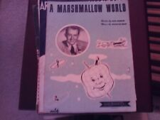 Peter De Rose: A Marshmallow World, vocal (Shapiro, Bernstein)