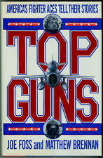 Aviation-WWI-WWII-Korea-Vietnam-USN-USAAF-Fighter Ace Accounts-Foss-Top Guns!