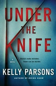 Under the Knife by Kelly Parsons: New