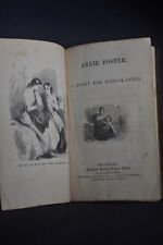 1853 Annie Foster, A Story for School GIrls