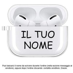 Custodie Cover in TPU morbido per Auricolari Cuffie Apple AIRPODS PRO TUO NOME
