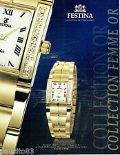 PUBLICITE ADVERTISING 115  2007  FESTINA  collection FEMME OR  montre