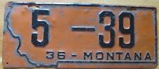 Montana 1936 License Plate LOW NUMBER LEWIS AND CLARK COUNTY # 5-39