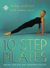 Very Good, 10 Step Pilates: Reshape your body and transform you life: Reshape Yo