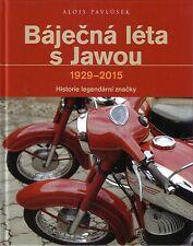 Book - Jawa Motorbikes 1929 2015 History - Bajecna leta s Jawou - Pavlusek