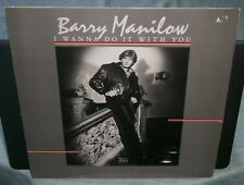 BARRY MANILOW I WANNA DO IT WITH YOU 1982 BMAN 2 ARISTA GERMAN PRESSING VINYL LP