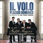 VOLO - NOTTE MAGICA. A TRIBUTE TO THE THREE TENORS -2CD