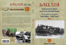 Le V.C.L. T.13 B - Armée belge 1940 - Chasseurs Ardennais