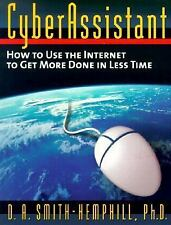 NEW - CyberAssistant: How to Use the Internet to Get More Done in Less Time