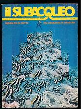 IL SUBACQUEO RIVISTA NUM. 58 ANNO VI MARZO 1978 EDIZ. LA CUBA SUBACQUEA