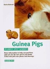 The Guinea Pig: How to Care for Them, Feed Them, and Understand Them-ExLibrary
