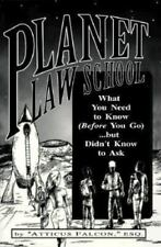 Planet Law School : What You Need to Know (Before You Go)...but Didn't-ExLibrary