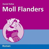 ~ MOLL FLANDERS ~ Daniel Defoe ~ 11 Audio-CDs + 2 Bonus MP3 CDs - OVP