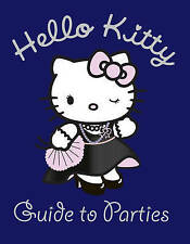 Hello Kitty Guide to Parties (Hello Kitty) by HarperCollins Publishers (Paperback, 2010)