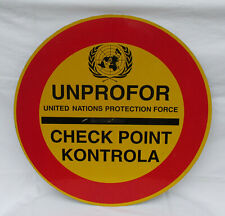 UN UNPROFOR PROTECTION FORCE EX YUGOSLAVIA FLUORESCENT METAL SIGN BOARD!!!