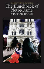 The Hunchback of Notre Dame (Wordsworth Classics), By Victor Hugo,in Used but Ac